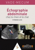 Nathalie Loriot - Vade-Mecum Echographie abdominale chez le chien et le chat. 1 DVD
