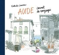 Nathalie Louveau - Aude - Carnet de voyage.
