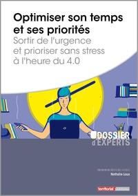 Nathalie Loux - Optimiser son temps et ses priorités - Sortir de l'urgence et prioriser sans stress à l'heure du 4.0.