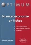 Nathalie Lucchini - La microéconomie en fiches.