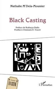 Nathalie M'Dela-Mounier - Black Casting.