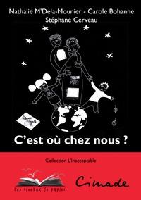 Nathalie M'Dela-Mounier et Carole Bohanne - C'est où chez nous ?.