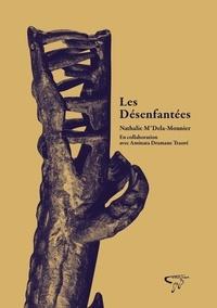 Nathalie M'Dela-Mounier - Les désenfantés.