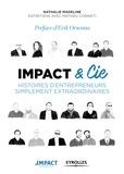 Nathalie Madeline - Impact & Cie - Histoires d'entrepreneurs simplement extraordinaires.