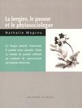 Nathalie Magrou - La bergère, le passeur et le phytosociologue.