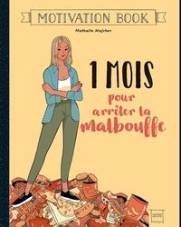 Nathalie Majcher - 1 mois pour arrêter la malbouffe.