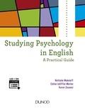 Nathalie Makeieff et Céline Jalliffier-Merlon - Studying Psychology in English - A Practical Guide.