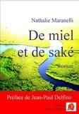 Nathalie Maranelli - De miel et de saké.