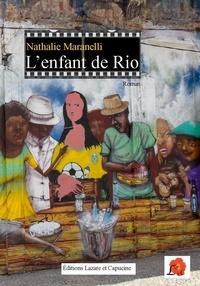 Nathalie Maranelli - L'enfant de Rio.