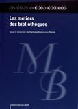Nathalie Marcerou-Ramel - Les métiers des bibliothèques.