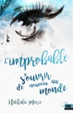 Nathalie Marie - L'improbable.