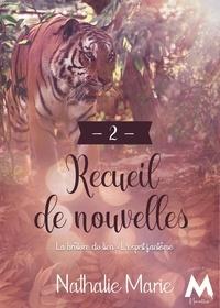 Nathalie Marie - Recueil de Nouvelles - Tome 2, La Brûlure du lien ; L'Esprit fantôme.