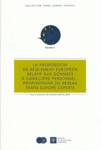 La proposition de règlement européen relatif aux données à caractère personnel : propositions du réseau Trans Europe Experts.pdf