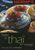 Nathalie Martin et Keerati Suriviriya - Parler le thaï en voyage.