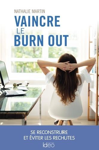 Vaincre le burn out