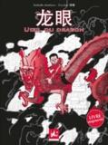 Nathalie Martinez et Zou Jian - L'oeil du dragon - Edition bilingue français-mandarin.