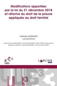 Modifications apportées par la loi du 21 décembre et la réforme du droit de la preuve appliquée au droit familial.pdf