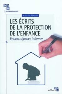 Les écrits de la protection de lenfance - Evaluer, signaler, informer.pdf