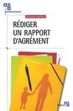 Nathalie Mathieu - Rédiger un rapport d'agrément.