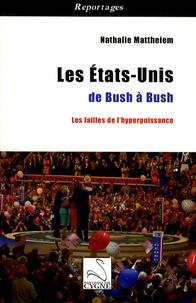Deedr.fr Les Etats-Unis de Bush à Bush - Les failles de l'hyperpuissance Image