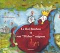 """Nathalie Mériel-Dujardin - Le Roi Bonbon et son """"Pêcher"""" mignon."""