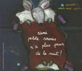 Nathalie Mériel-Dujardin - Nini petite souris n'a plus peur de la nuit !.