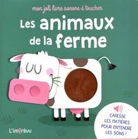 Nathalie Merluzzi et Thomas Kohler - Les animaux de la ferme.