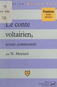 Nathalie Meyniel et Eric Cobast - Le conte voltairien - Textes commentés.