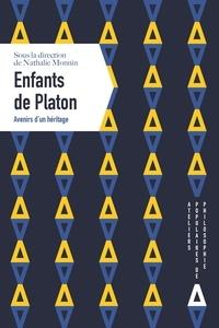 Nathalie Monnin - Enfants de Platon - Avenirs d'un héritage.