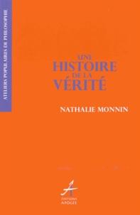 Nathalie Monnin - Une histoire de la vérité.