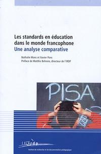 Nathalie Mons et Xavier Pons - Les standards en éducation dans le monde francophone - Une analyse comparative.