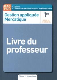 Nathalie Montargot - Gestion appliquée Mercatique 1e Bac Pro - Livre du professeur.