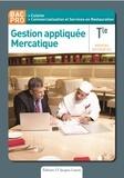 Nathalie Montargot - Gestion appliquée Mercatique Tle Bac Pro.