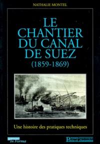 Alixetmika.fr Le chantier du canal de Suez (1859-1869) - Une histoire des pratiques techniques Image