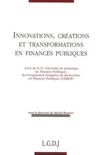 Nathalie Morin et Michel Bouvier - Innovations, créations et transformations en finances publiques.