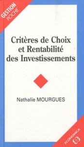 Nathalie Mourgues - Critères de Choix et Rentabilité des Investissements.