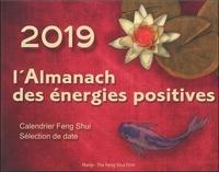 Nathalie Mourier et Eric Spirau - L'Almanach des énergies positives - Calendrier Feng Shui.