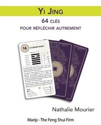 Nathalie Mourier - Yi King - 64 clés pour réfléchir autrement.