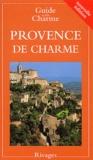 Nathalie Mouriès et  Collectif - Provence de charme - Edition 2003.