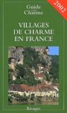 Nathalie Mouriès - Villages de charme en France - Edition 2002.
