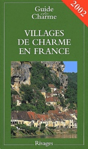 Nathalie Mouriès - Villages de charme en France - Edition 2002.