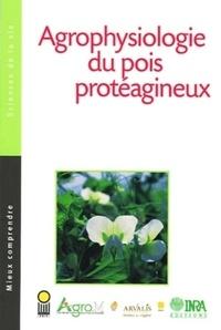Nathalie Munier-Jolain et Véronique Biarnès - Agrophysiologie du pois protéagineux.