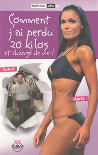 Nathalie Mur - Comment j'ai perdu 20 kg et changé de vie !.