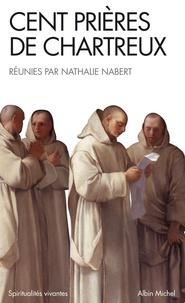 Nathalie Nabert - Cent prières de Chartreux.