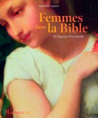 Nathalie Nabert - Femmes dans la Bible - 30 figures d'humanité.