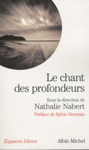 Nathalie Nabert - Le chant des profondeurs.