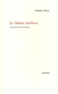 Nathalie Nabert - Le Maître intérieur.