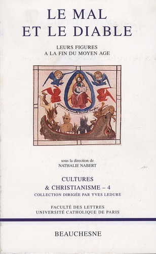 Nathalie Nabert - Le mal et le diable - Leurs figures à la fin du Moyen Age.