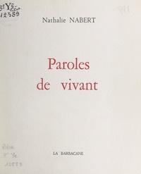Nathalie Nabert et Françoise Landowski - Paroles de vivant.