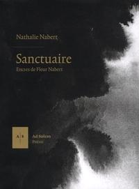 Nathalie Nabert et Fleur Nabert - Sanctuaire.